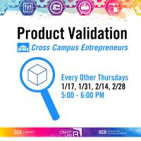 Product Validation with Cross Campus Entrepreneurs