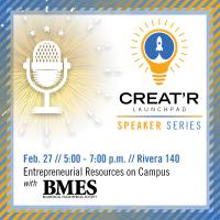 Entrepreneurial Resources on Campus with BMES