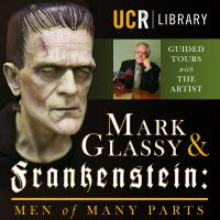 Mark Glassy & Frankenstein: Men of Many Parts (Guided Tours)
