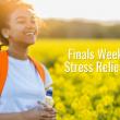 Finals Week Stress Relief for spring quarter 2021